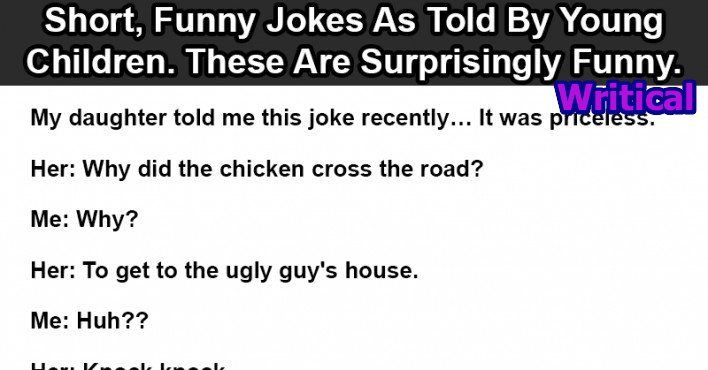 Most effective Simple Jokes-Good Brief Jokes-Short Nice and clean A silly joke