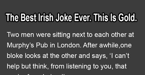 THE BEST IRISH JOKE EVER! TRY AND NOT LAUGH!