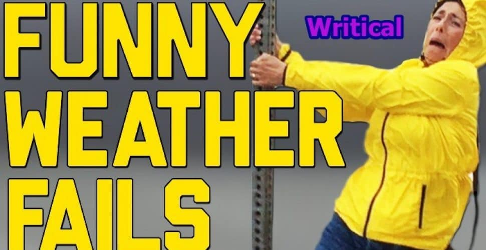 hilarious weather fail compilations