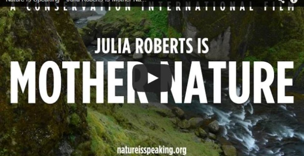 Julia Roberts talks for Mother Nature