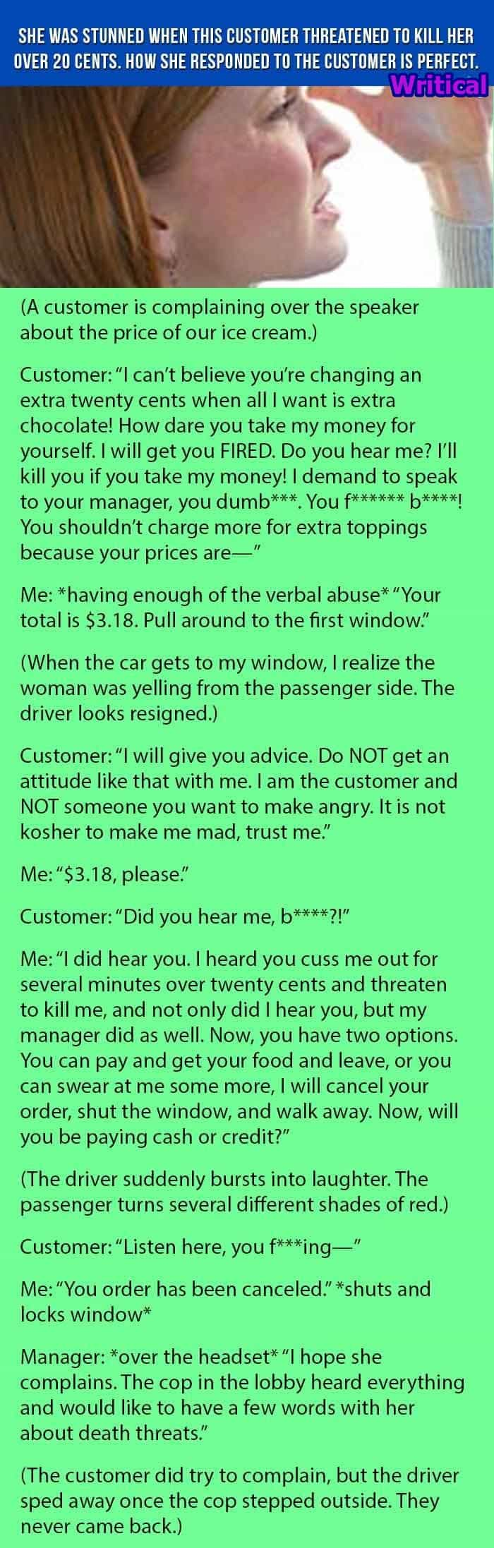 Customer threatened to kill her, but what follows next is perfect