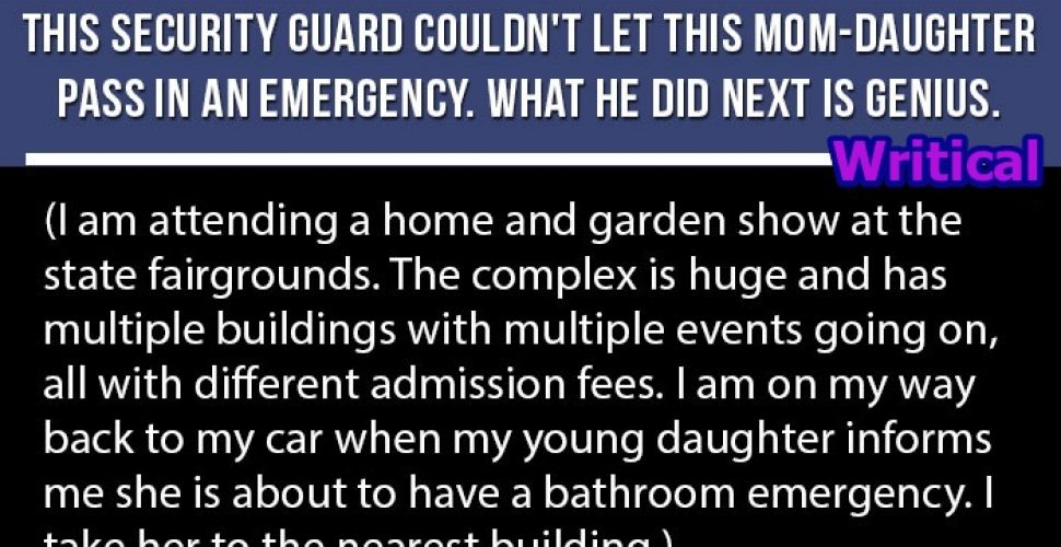 Security Guard broke rule for a little girl