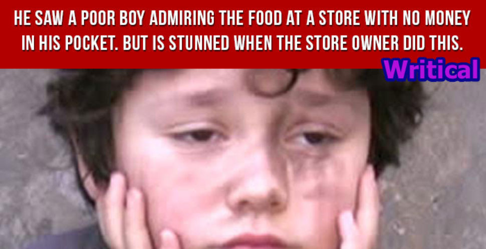 Store Owner's Reaction to Poor Boy Admiring Food at a Store