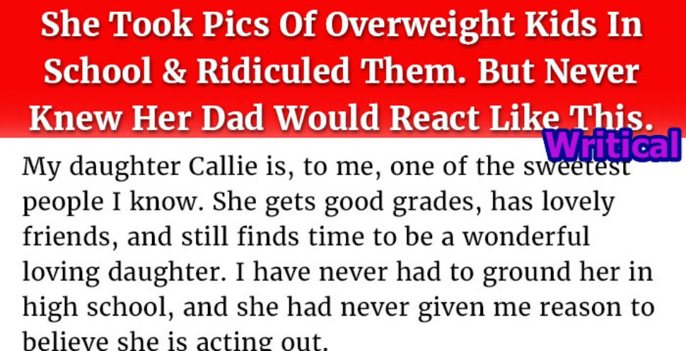 An overweight teenager got surprised by her Dad's Reaction