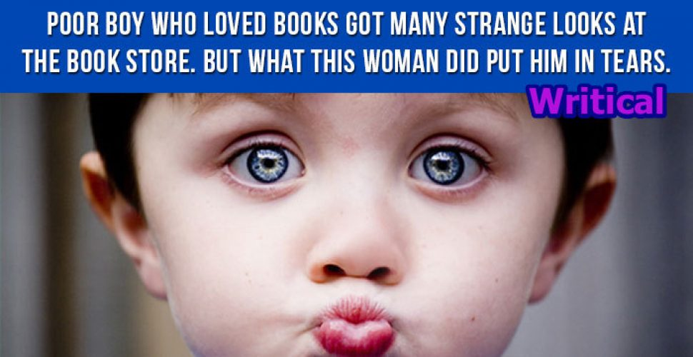 Poor boy loved books, but he never expected this from a woman