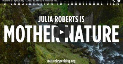 Julia Roberts talks for Mother Nature