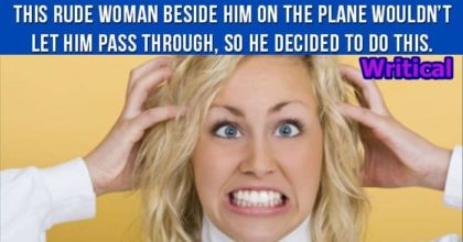 Rude woman got a shocking lesson from a man in the plane