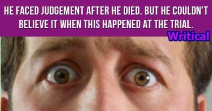Unbelievable Judgement after Death at the Trial!