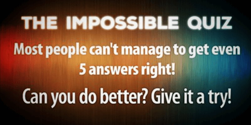 this impossible mixed knowledge quiz will determine your real